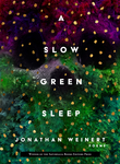 A Slow Green Sleep
