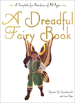 Dreadful Fairy Book, A