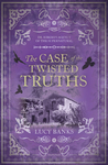 Case of the Twisted Truths, The