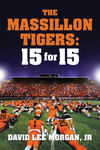The Massillon Tigers: 15 for 15