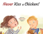 Never Kiss a Chicken!