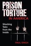 The Prison Torture in America