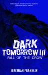 Dark Tomorrow 3