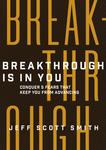 Breakthrough Is in You