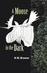 A Moose in the Dark