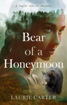 Bear of a Honeymoon