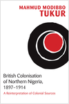 British Colonisation of Northern Nigeria, 1897-1914