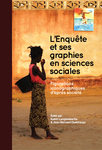 L'Enquête et ses graphies en sciences sociales