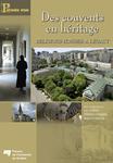 Des couvents en héritage / Religious Houses: A Legacy