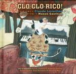 Clo-Clo-Rico!