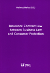 Insurance Contract Law between Business Law and Consumer Protection