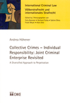 Collective Crimes - Individual Responsibility: Joint Criminal Enterprise Revisited