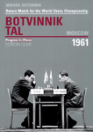 Return Match for the World Chess Championship: Botvinnik Tal