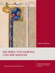 Die Bibel von Gerona und ihr Meister