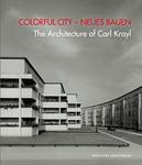 Colorful City – Neues Bauen