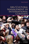 Arts / Cultural Management in International Contexts