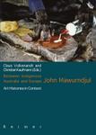 Between Indigenous Australia and Europe: John Mawurndjul