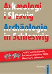 Archäologie in Schleswig - Arkaeologi i Slesvig