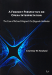 A Feminist Perspective on Opera Interpretation