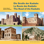 Die Straße der Kasbahs/La Route des Kasbahs/The Road of the Kasbahs