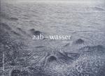 Aab ~ Wasser – Ahmad Rafi