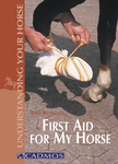 First Aid for My Horse