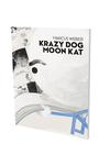 Marcus Weber: Krazy Dog Moon Kat