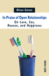 In Praise of Open Relationships