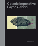 Payer Gabriel – Cosmic Imperative