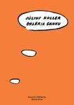 Július Koller - Galéria Ganku
