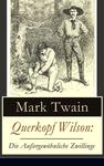 Querkopf Wilson: Die Außergewöhnliche Zwillinge