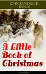A Little Book of Christmas (Unabridged)