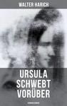Ursula schwebt vorüber (Kriminalroman)