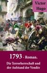 1793 - Roman. Die Terrorherrschaft und der Aufstand der Vendée