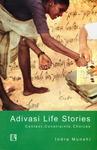 Adivasi Life Stories