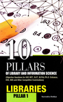 10 Pillars of Library and Information Science