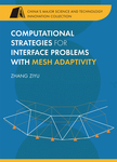 Computational Strategies for Interface Problems with Mesh Adaptivity