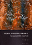 The Child Who Doesn't Speak