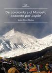 De Javalambre al Manaslu pasando Japón