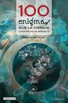 100 enigmas que la ciencia (todavía) no ha resuelto