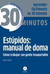 Estúpidos: manual de doma