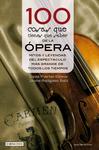 100 cosas que tienes que saber de la ópera