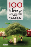 100 ideas para una vida mas sana y natural
