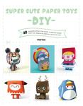 Super Cute Paper Toys - DIY