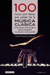 100 cosas que tienes que saber de la música clásica
