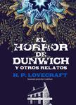 El horror de Dunwich y otros relatos