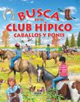 Busca en el club hípico caballos y ponis