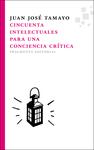 Cincuenta intelectuales para una conciencia crítica