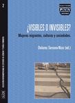 ¿Visibles o invisibles?