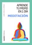 Aprende tú mismo en 1 día meditación